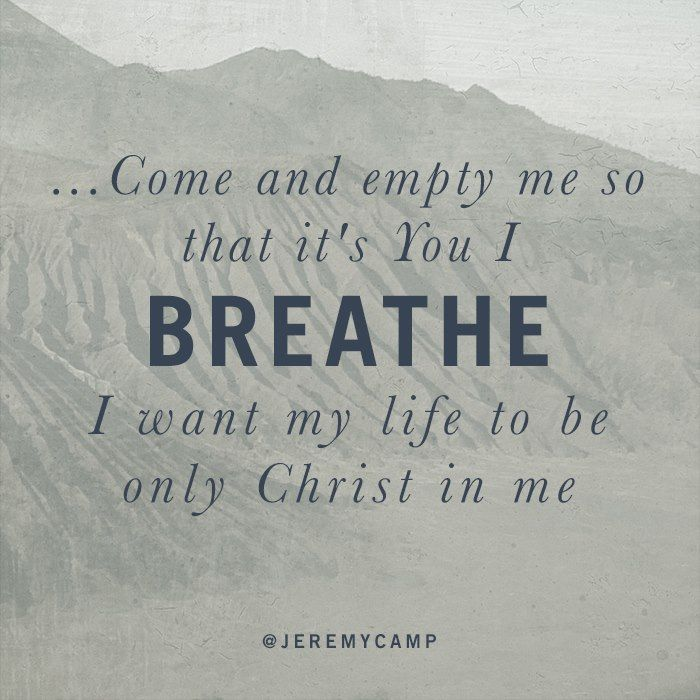 Lyric powerful christian song lyrics : Worship Wednesday – Breathing Songs: Just Breathe & It's You I ...